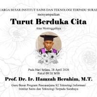 Selamat Jalan Prof. Dr. Ir. Hamzah Berahim, M.T.
